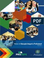 PROGEPE 2017 - Módulo Educação Integral e Profissional