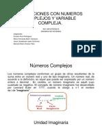 Operaciones Con Numeros Complejos y Variable Compleja Exposicion