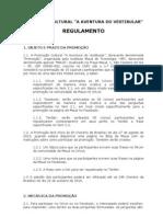 """Regulamento Promoção Cultural """"A Aventura do Vestibular"""""""