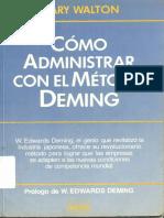 Como Administrar Con El Metodo Deming - Mary Walton
