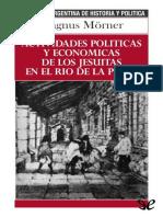 [Biblioteca Argentina de Historia y Politica 13] Morner, Magnus - Actividades Politicas y Economicas de Los Jesuitas en El Rio de La Plata [39736] (r1.0)