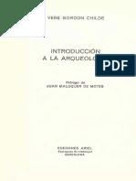 Gordon Childe v. Introducción a La Arqueología.