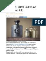 Desde El 2019 Un Kilo No Pesará Un Kilo