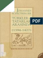 Turkler Ve Tatarlar Arasinda Johannes Schiltberger