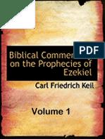 The Prophecies of Ezekiel Vol 1 (Carl Friedrich Keil)