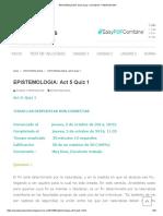 Epistemologia_ Act 5 Quiz 1 _ Ayudas y Respuestas