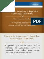 História Do Amazonas-1 Republica e Era Vargas.