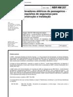 NBR NM 207 - 1999 -Elevadores elétricos de passageiros - Requisitos de segurança para construção e instalação