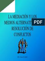 La Mediación y Los Medios Alternativos...