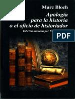 0 [1949] BLOCH, Marc. Apología Para La Historia o El Oficio de Historiador. FCE, 1996