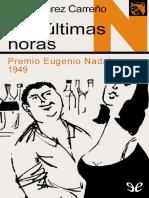 Las Ultimas Horas - Jose Suarez Carreno