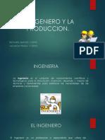 El Ingeniero y La Produccion
