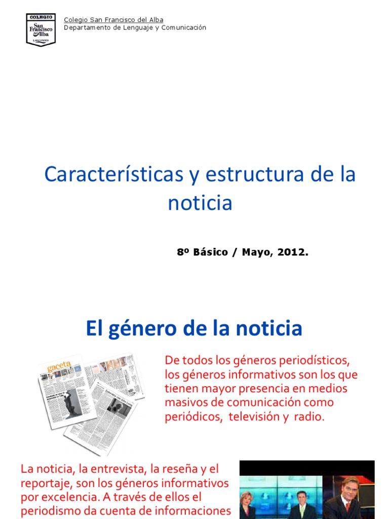 Caracterc3adsticas Y Estructura De La Noticia Corregida 2012