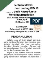 Penentuan MCOD Berdasarkan Coding ICD 10 Dan 9