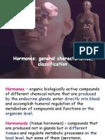 Hormones General Characteristics, Classification. (1)
