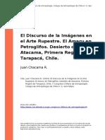 Juan Chacama R. (2004). El Discurso de La Imagenes en El Arte Rupestre. El Amaru en Petroglifos. Desierto de Atacama, Primera Region de T (..) - Copia