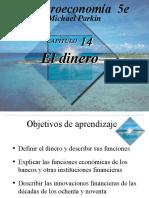 El Dinero Capitulo 14 Michael Parkin Macroeconomia 5e