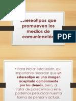 Estereotipos Que Promueven Los Medios de Comunicación