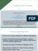 Voice-pedagogy and Technique