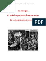 4 La Huelga El Mc3a1s Importante Instrumento de La Negociacic3b3n Colectiva