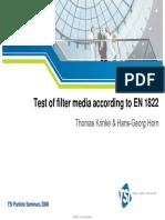 Test of Filter Media According to en 1822
