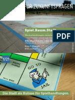 Spiel.Raum.Stadt - Wechselwirkungen zwischen Stadt und Spiel