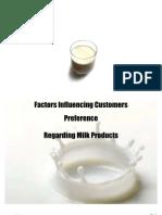 Factors Influencing Customers Preference Regarding Milk Products
