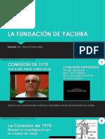 La Fundación de Yacuiba