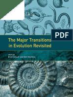 Evolution the Major Transitions in Evolution Revisited 2011