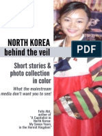 NORTH KOREA BEHIND THE VEIL. An Insider's Short Stories and Photo Collection. What the media don't want you to see!