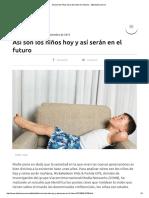 Así son los niños hoy y así serán en el futuro - _ diariouno.pdf