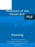 Mediums of the Visual Arts