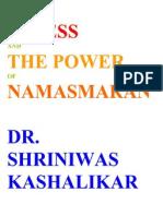 Stress and the Power of Namasmaran Dr. Shriniwas Janardan Kashalikar