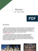 Barroco - Brasil - Holanda - Espanha