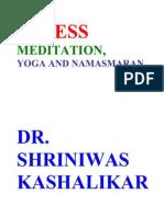 Stress Meditation Yoga and Namasmaran Dr. Shriniwas Kashalikar