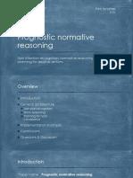 Prognostic Normative Reasoning