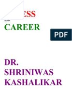 Stress and Careers Dr. Shriniwas Kashalikar