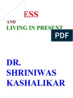 Stress and Living in Present Dr Shriniwas Kashalikar