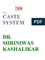 Stress and Caste System Dr. Shriniwas Kashalikar