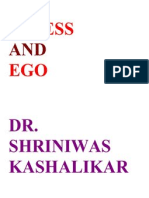 Stress and Ego Dr. Shriniwas Kashalikar