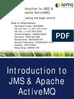 Introduction to Apache ActiveMQ Webinar Slides