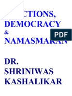 Elections, Domocracy and Namasmaran Dr. Shriniwas Kashalikar