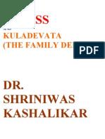 Stress and Kuladevata the Family Deity Dr. Shriniwas Kashalikar