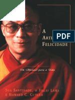 A Arte da Felicidade - Um Manual para a Vida - Dalai Lama.pdf