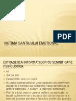 VICTIMA Santajului Emotional