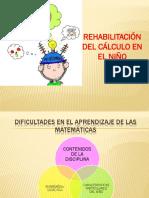 Discalculia y Rehabilitacion Calculo2015