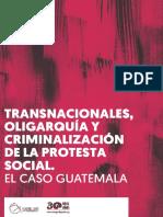 Mugarik Gabe - Transnacionales, Oligarquia y Criminalización Protesta Social en Guatemala (2017, 74pp).pdf