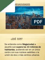 MEGACIUDADES Lucas.pptx