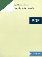 Desconocida Raiz Comun - Felipe Martinez Marzoa
