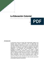 laeducacioncolonial-120425085732-phpapp01